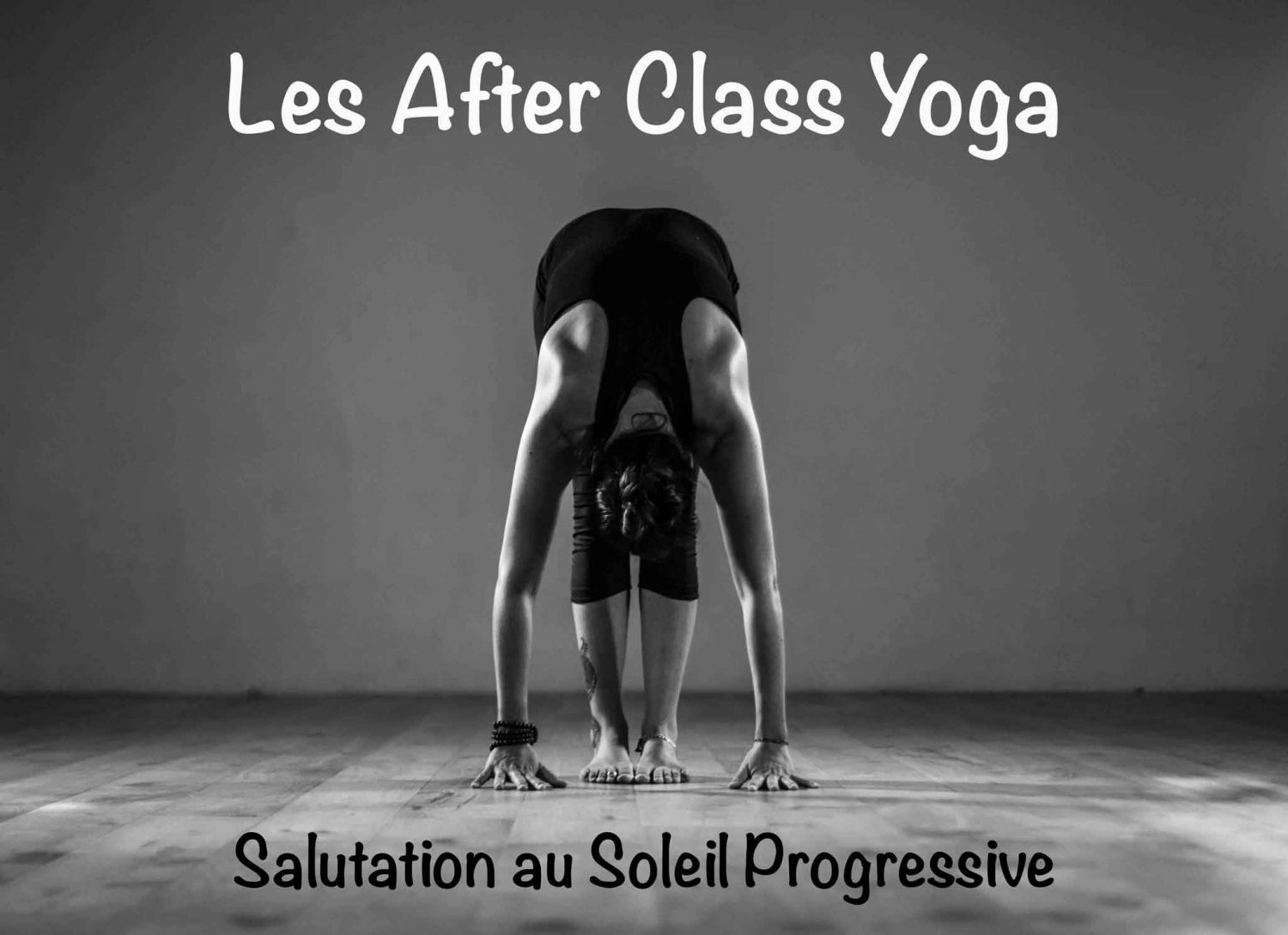 La Salutation au Soleil progressive, After Class Yoga