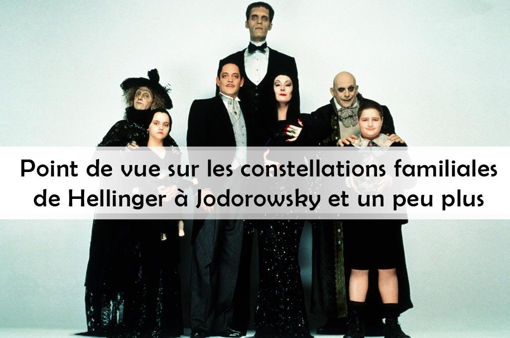 Les constellations familiales, de Hellinger à Jodorowsky