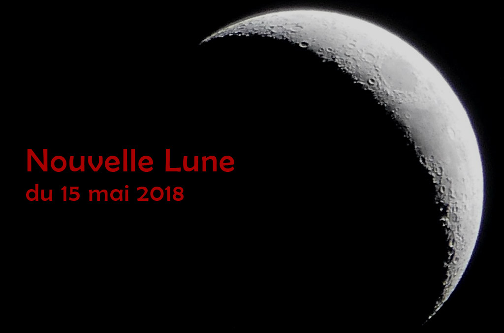 Nouvelle Lune du 15 mai 2018, Devenir nos TOUT