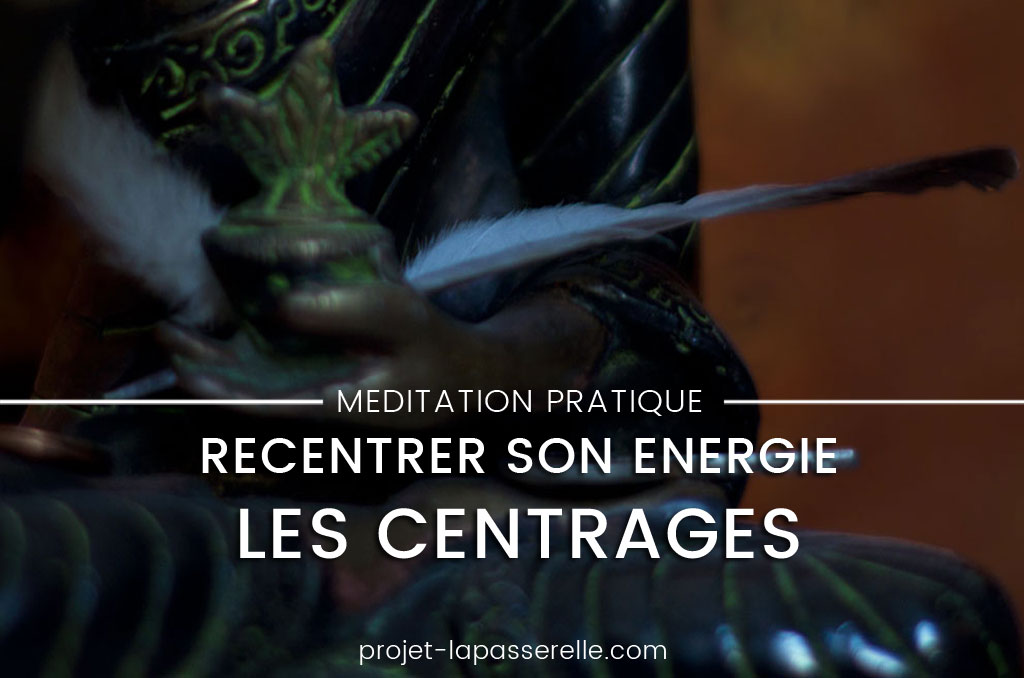 recentrer-son-energie-les-centrages