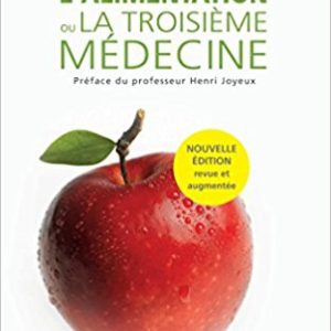 L'alimentation, la troisième médecine – Seignalet