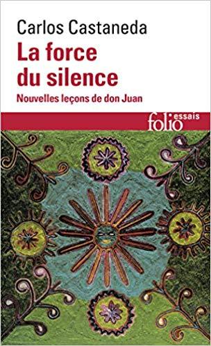 castaneda-force-du-silence