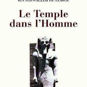 Le temple dans l'homme – RA Schwaller de Lubicz