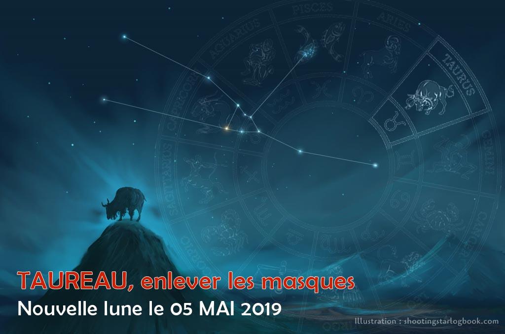 Nouvelle Lune du 5 Mai 2019, Taureau : au delà de nos masques