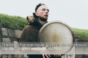 transe-chamanique-cercle-de-tambours-discussion