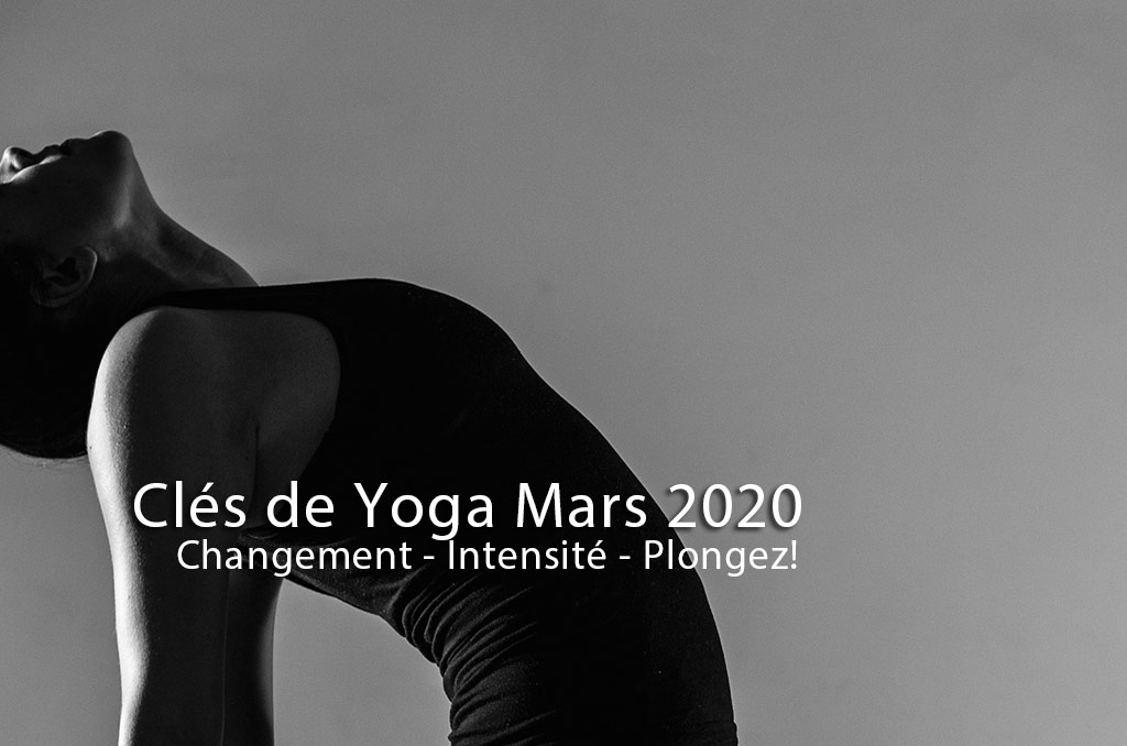 Intensité ou tension ? Clés de yin yoga vidéo, mars 2020