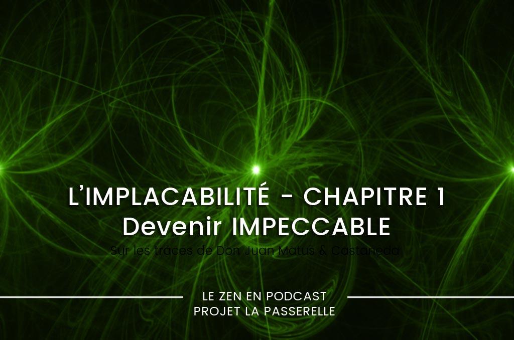 Préambule à l'Implacabilité : l'impeccabilité – podcast
