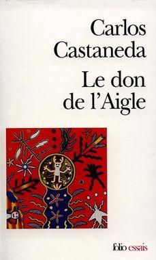 le-don-de-l-aigle-castaneda