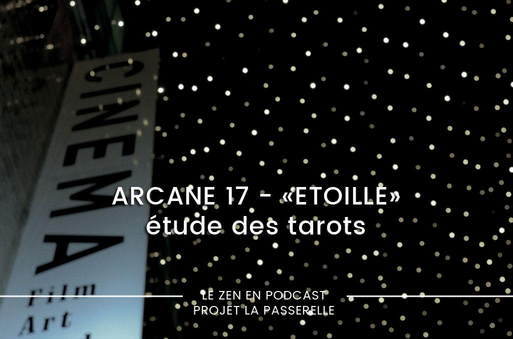Arcane 17, L'Étoile et son cinéma