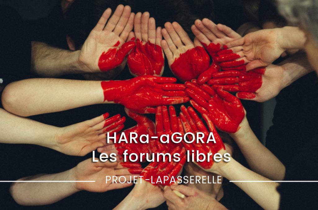 HARa aGORA, le forum de La passerelle