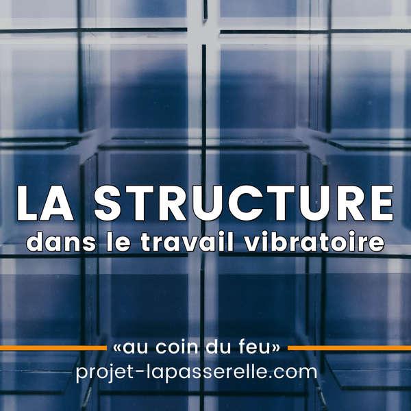 notion-de-structure-dans-le-travail-vibratoire