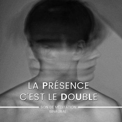 la-presence-c-est-le-double-mantra