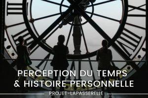perception-du-temps-histoire-personnelle